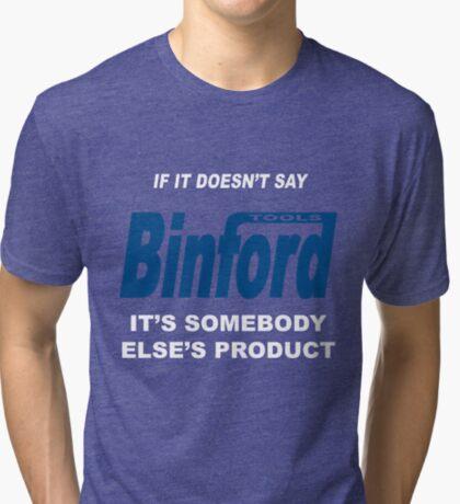 Binford Tools Tri-blend T-Shirt