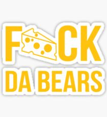 F*ck da bears Sticker