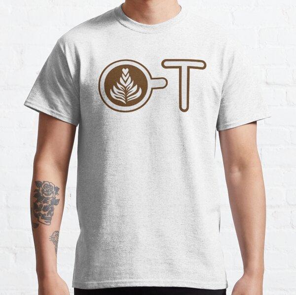 Latte Coffee OT Classic T-Shirt