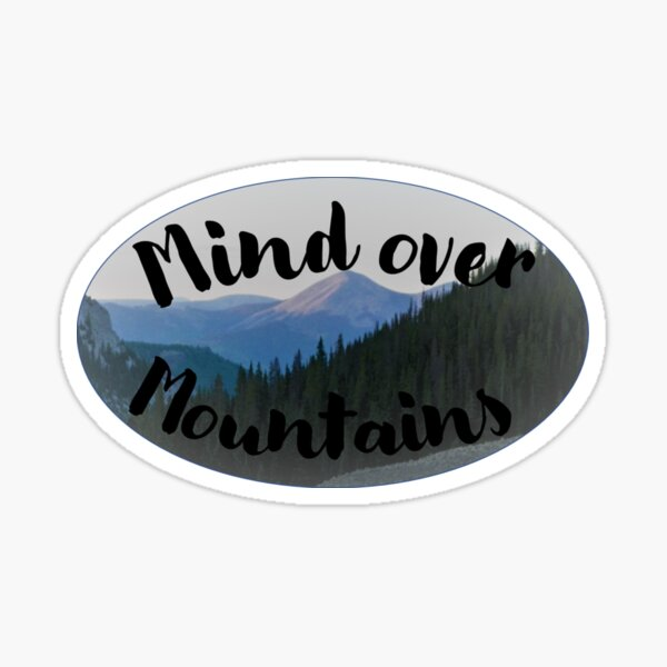 Mind over Mountains Sticker