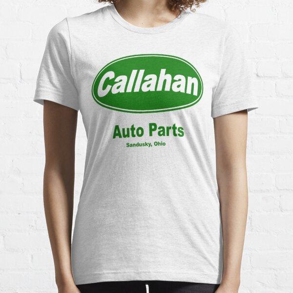 Callahan Auto Parts Essential T-Shirt