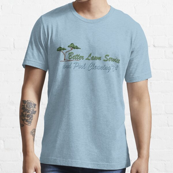 Better Lawn Service Essential T-Shirt
