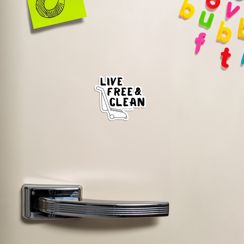 Live Free and Clean Magnet