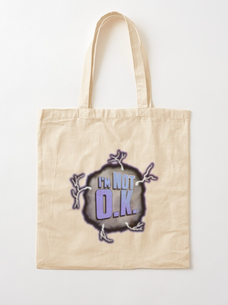 Alternate view of I'm Not O.K. Tote Bag