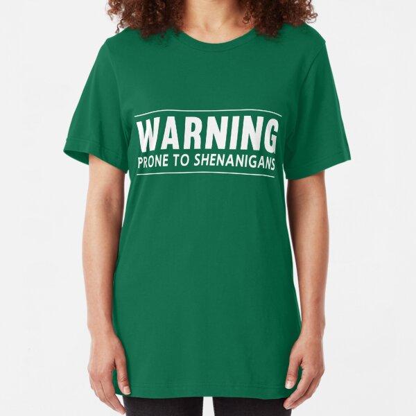 Warning. Prone to Shenanigans Slim Fit T-Shirt