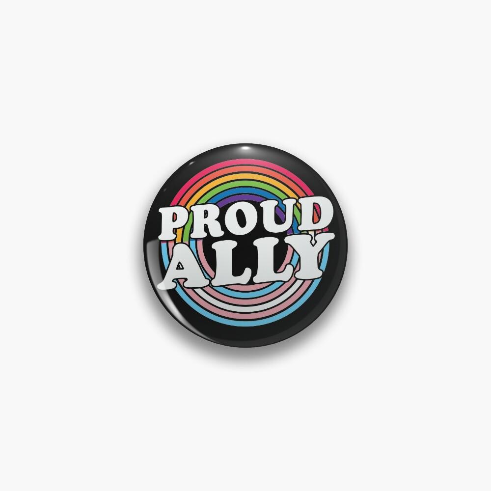 Proud Ally Pin