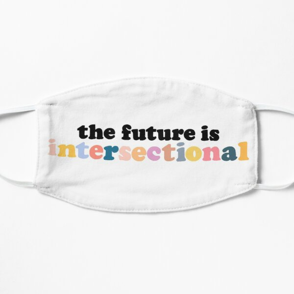 The Future is Intersectional Flat Mask