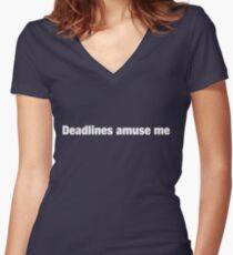 Deadlines Amuse Me Women's Fitted V-Neck T-Shirt