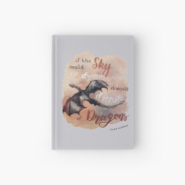 If the sky could dream, it would dream of dragons. by Ilona Andrews Hardcover Journal