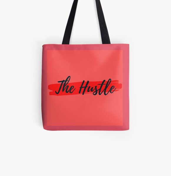 The hustle All Over Print Tote Bag