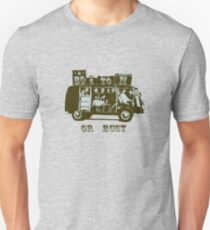 Boston Or Bust! T-Shirt