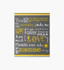 You Are My Sunshine Poster Art Board