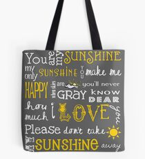You Are My Sunshine Poster Tote Bag