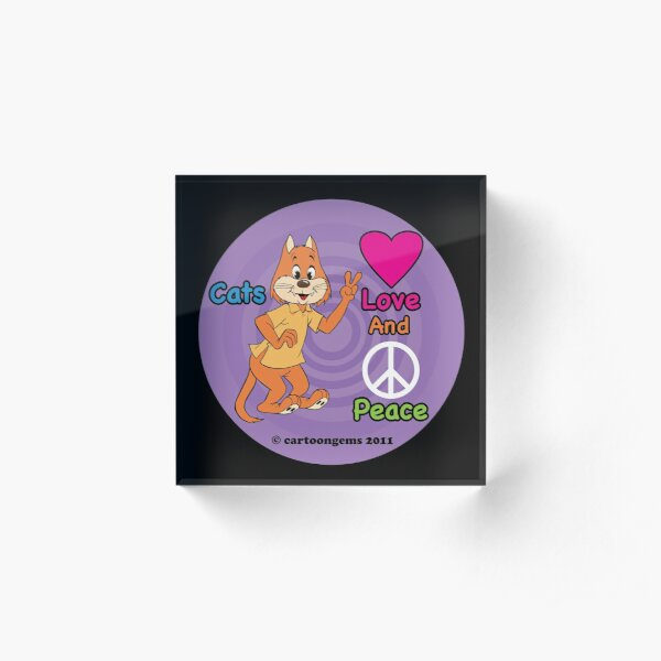 Cats Love And Peace Acrylic Block