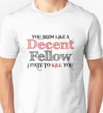 Decent Fellow T-Shirt