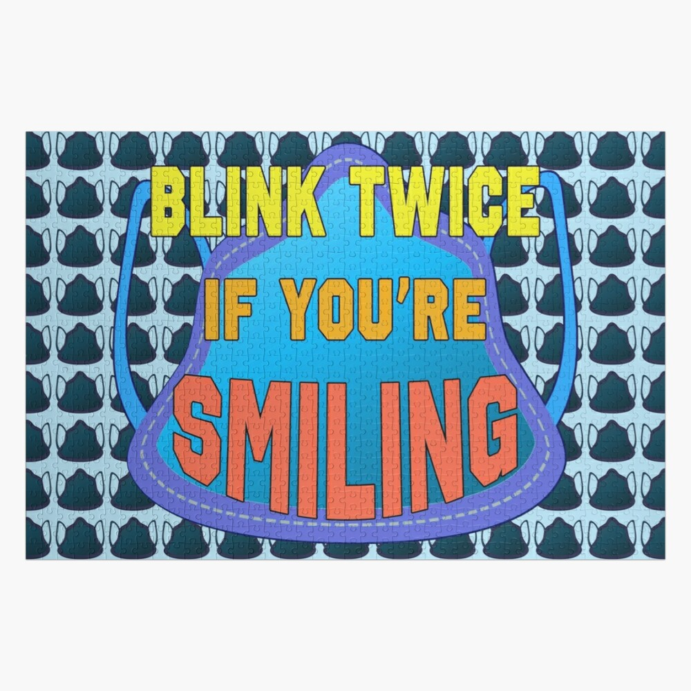 Blink Twice If You're Smiling. Jigsaw Puzzle
