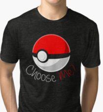 Pokemon - Choose Me? Tri-blend T-Shirt