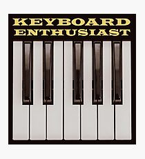 Keyboard Enthusiast Photographic Print