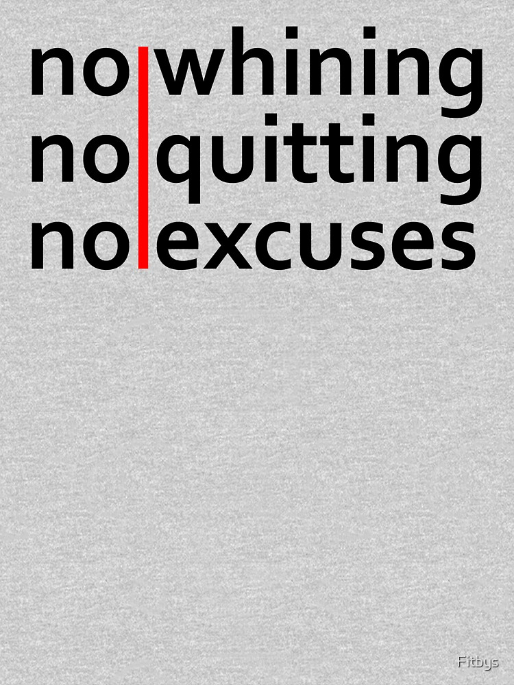 No Whining | No Quitting | No Excuses von Fitbys
