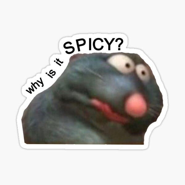 why is it spicy? Sticker