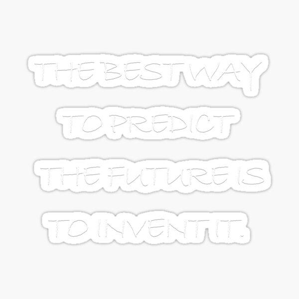 Inventing-the best way.-white Sticker