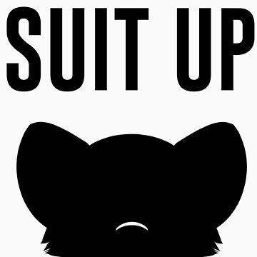 Suit Up by Keeroh