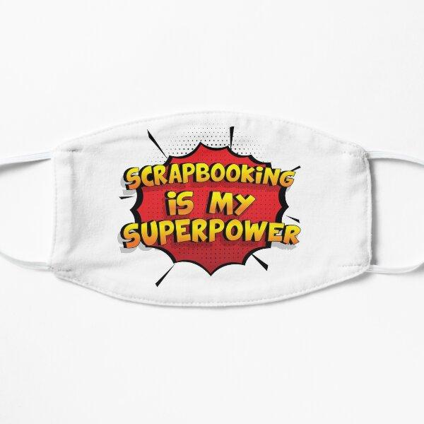 Scrapbooking ist mein Superpower Lustiges Scrapbooking Designgeschenk Flache Maske