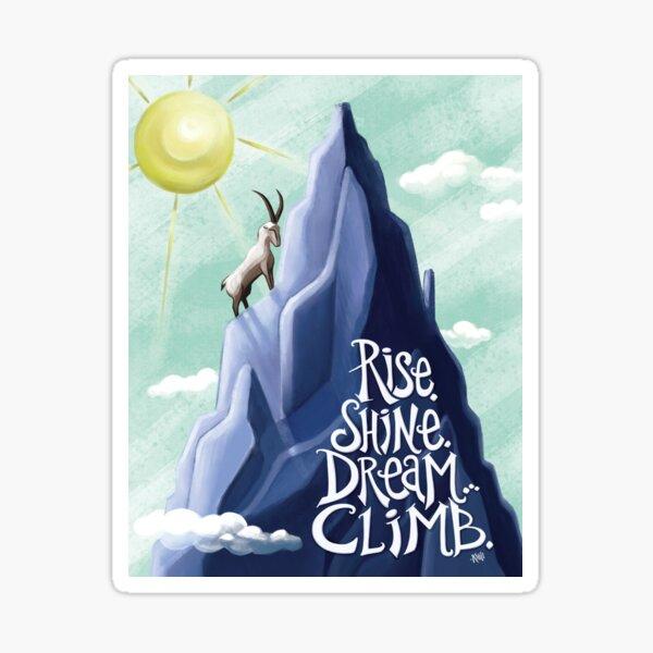 Mountain Goat Typography Rise, Shine, Dream, Climb Sticker