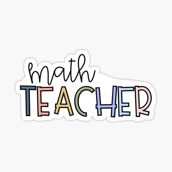 Math teacher- neutral Sticker