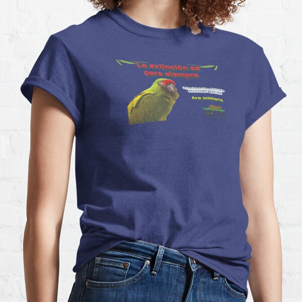 Extinction is for ever: military macaw Classic T-Shirt