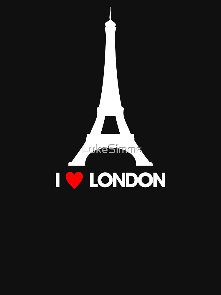 I Heart London Eiffel Tower - Joke T-Shirt  | Unisex T-Shirt