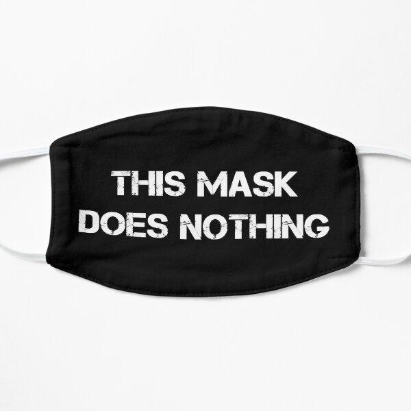 Ce masque ne fait rien Masque sans plis
