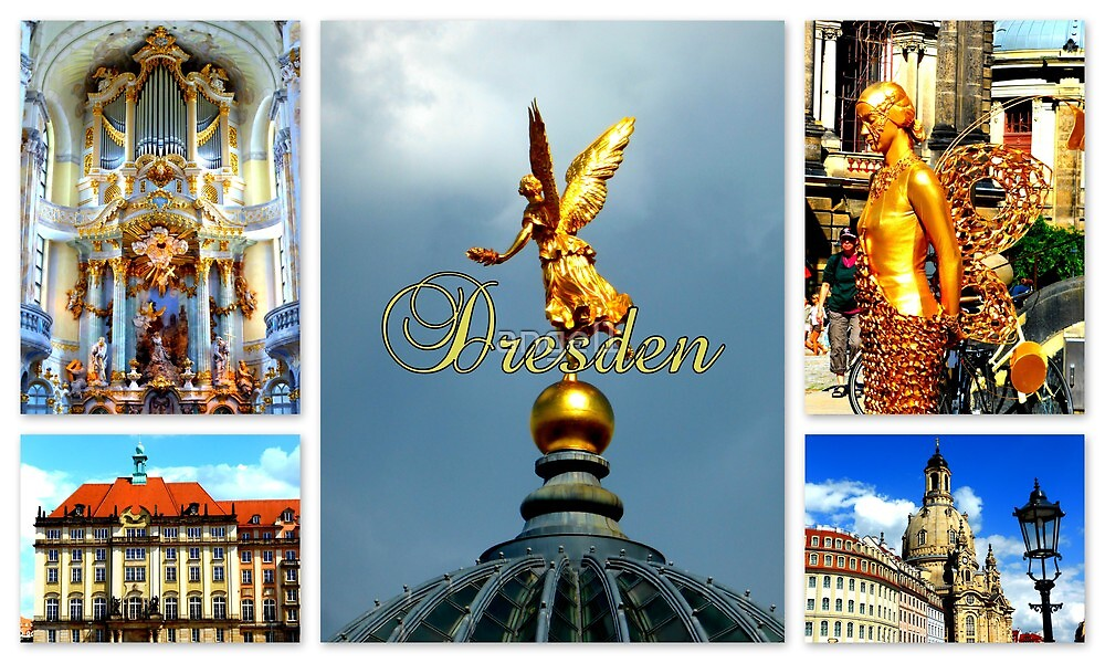 Dresden ~ City of Golden Splendour by ©The Creative  Minds