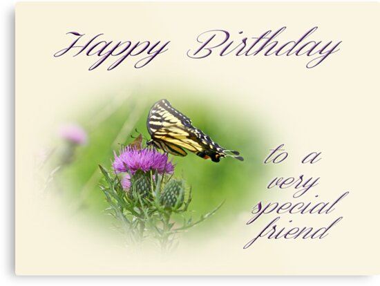Birthday greeting card special friend tiger swallowtail birthday greeting card special friend tiger swallowtail butterfly on thistle by mothernature m4hsunfo