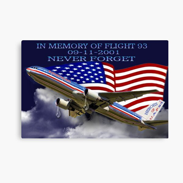 † ❤ † █ ♥ █ IN MEMORY AND  HEARTFELT DEDICATION OF U.A.F.93-(09-11-2001)-WE WILL NEVER FORGET █ ♥ █ † ❤ † Canvas Print