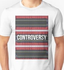 Controversy T-Shirt