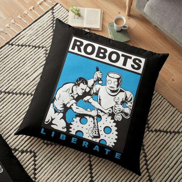 Robots liberate humans Floor Pillow