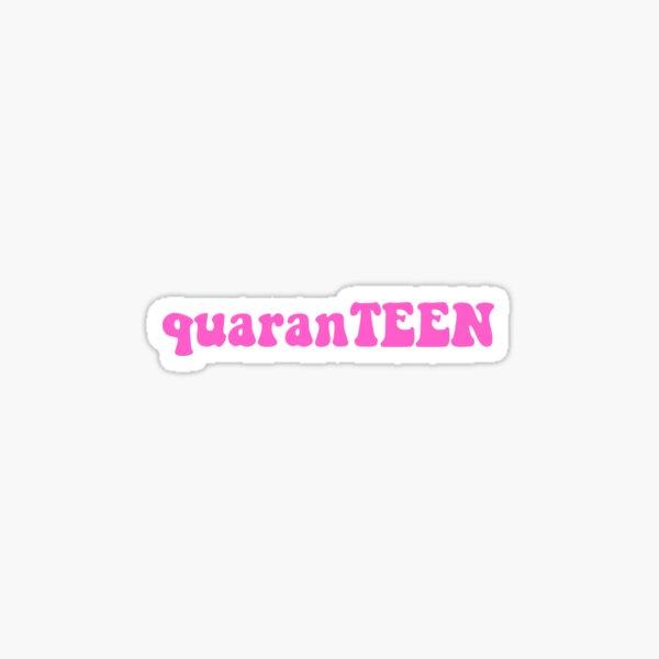 pink quaranTEEN Sticker