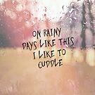 Rainy Days by Vintageskies
