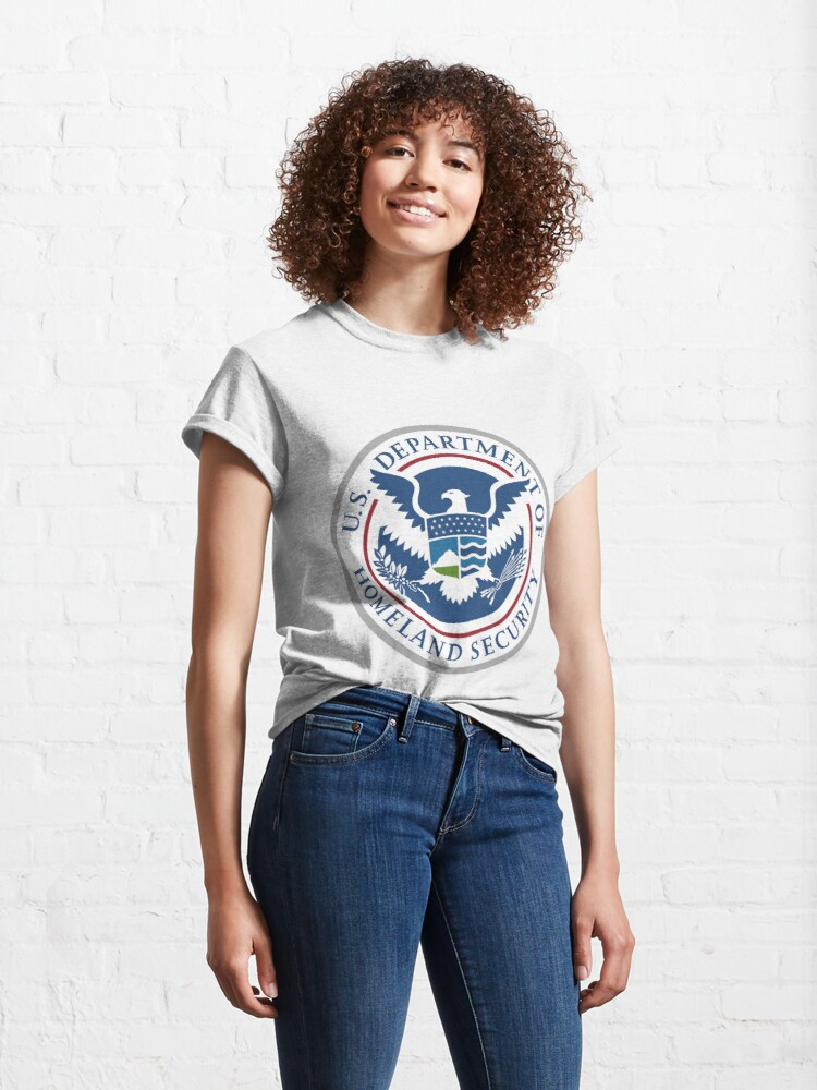 Alternate view of United States Department of Homeland Security, Government department Classic T-Shirt