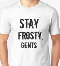 Stay Frosty, Gents T-Shirt
