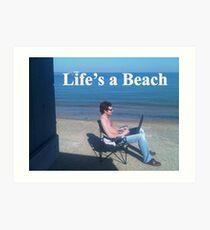 Sayings 'Lifes a Beach' Art Print