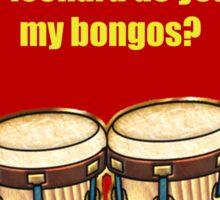 Sheldon's bongos (TBBT) Sticker