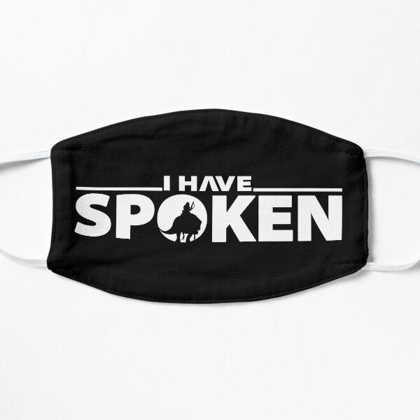 I Have Spoken | Geekdom Series | DopeyArt Mask