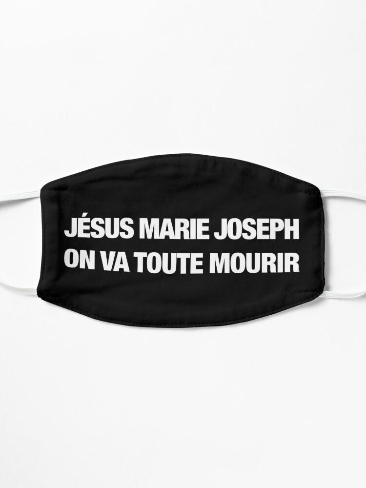 Masque ''Jesus Marie Joseph on va toute mourir (blanc)': autre vue