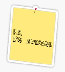 P.S. I'm awesome post-it-note Sticker