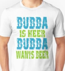 Funny Bubba Is Here For Beer T-Shirt
