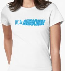 ACA-Awesome! Women's Fitted T-Shirt