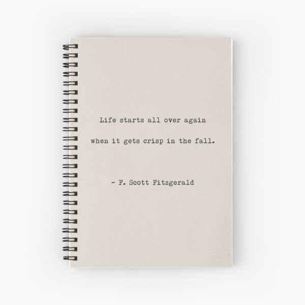 Life starts all over again Spiral Notebook