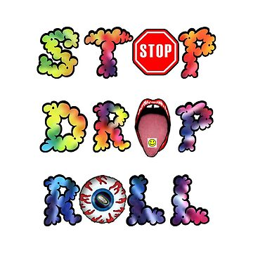 Stop, drop and roll Rainbow by basedclaud